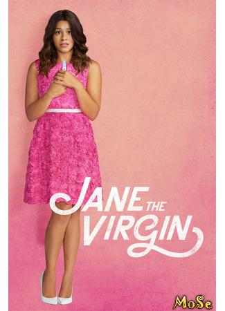 кино Девственница Джейн, 1-й сезон (Jane the Virgin, season 1) 11.01.21