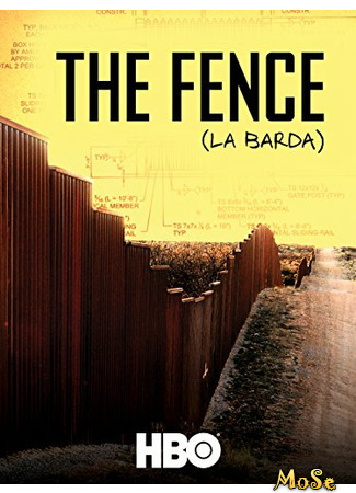 кино Забор (The Fence: La Barda) 19.01.21